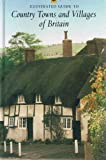 Illustrated Guide to Country Towns and Villages of Britain (0393023451) by Automobile Association