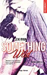 Reckless & Real Something Wild - Prequel