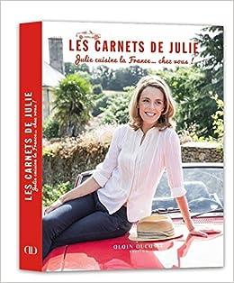 Carnets de julie julie cuisine julie andrieu - Cuisine de julie andrieu ...
