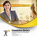 Presentation Masters: Communication Mastery in Speeches, Meetings, and the Media Audiobook by  Made for Success Narrated by Brian Tracy, Zig Ziglar, Les Brown, Mike Siegel