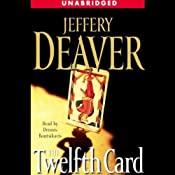 The Twelfth Card: A Lincoln Rhyme Novel | Jeffery Deaver