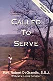 img - for Called To Serve book / textbook / text book