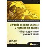 MERCADO DE RENTA VARIABLE Y MERCADO DE DIVISAS: Las bolsas de valores: mercados de rentas variables y de divisas...