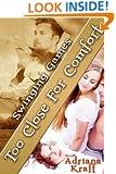 Too Close for Comfort (Swinging Games Book 9)