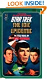 The IDIC Epidemic (Star Trek, Book 38)