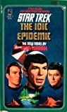 img - for The IDIC Epidemic (Star Trek, Book 38) book / textbook / text book