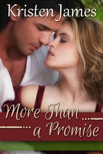 More Than a Promise (Second Gift Series) by Kristen James
