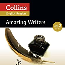 Amazing Writers: B1 (Collins Amazing People ELT Readers) Audiobook by Anne Collins - adaptor, Fiona MacKenzie - editor Narrated by  Collins