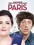 We'll Never Have Paris (AIV)