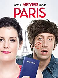 Well Never Have Paris (2015) In Theaters (HD)  Comedy | Romance