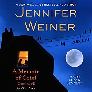 A Memoir of Grief (Continued) Audiobook