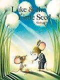 Luke & the Little Seed