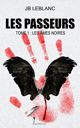 les-passeurs-les-ames-noires-french-edition