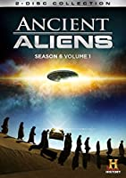 Ancient aliens. Season 6, volume 1