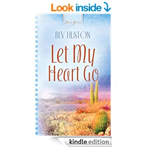 Let My Heart Go (Truly Yours Digital Editions)