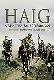 Haig: A Re-appraisal 80 Years on