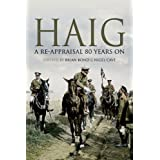 Haig: A Re-appraisal 80 Years onby Brian Bond