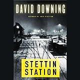 Stettin Station (Unabridged)