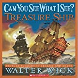 Can You See What I See? Treasure Shipby Walter Wick