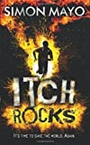 Simon Mayo Itch Rocks by Mayo, Simon (2013)