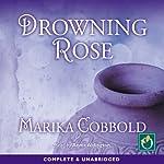Drowning Rose   Marika Cobbold