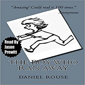 The Boy Who Ran Away Audiobook