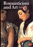Romanticism and Art (World of Art) (0500202753) by Vaughan, William