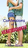 Confessions of a Heartbreaker (English Edition)