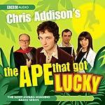 Chris Addison's: The Ape That Got Lucky | Chris Addison