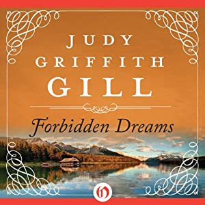 Forbidden Dreams | [Judy G. Gill]