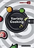 Variety Cooking - Vol 2 - Ep 2 - Gourmet Vegetarian