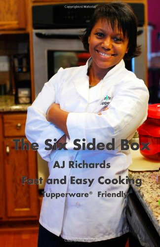 The Six Sided Box: Fast And Easy Cooking