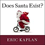 Does Santa Exist?: A Philosophical Investigation | Eric Kaplan