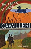 Andrea Camilleri The Track of Sand (Inspector Montalbano Mysteries)