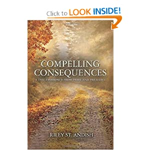 Compelling Consequences: A Tale Fashioned from Pride and Prejudice ebook downloads