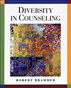 R. Brammer's (Diversity in Counseling…