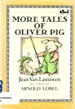 img - for More Tales of Oliver Pig (Oliver and Amanda) book / textbook / text book