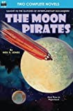 Moon Pirates, The, & Callisto at War