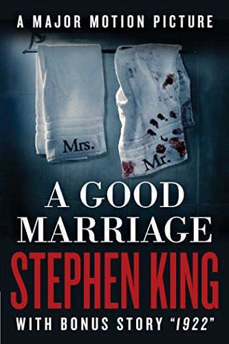 Now a major motion picture, Stephen King's brilliant and terrifying story of a marriage with truly deadly secrets: A Good Marriage By Stephen King