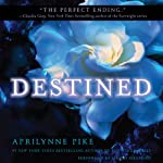 Destined: Wings, Book 4 (       UNABRIDGED) by Aprilynne Pike Narrated by Mandy Siegfried