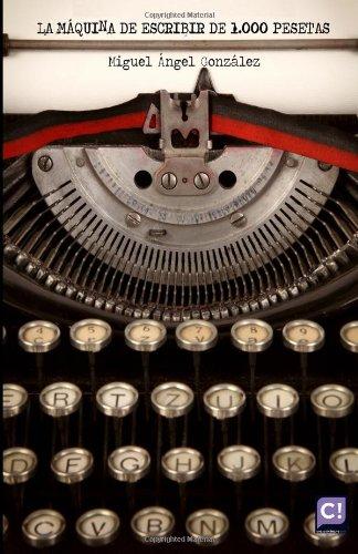 La máquina de escribir de 1.000 pesetas