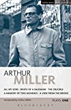 Miller Plays: 1: All My Sons; Death of a Salesman; The Crucible; A Memory of Two Mondays; A View from the Bridge