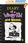 Old School (Diary of a Wimpy Kid book...