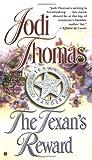 The Texan's Reward (Berkley Historical Romance) (0425205843) by Thomas, Jodi