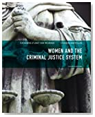 Women and the Criminal Justice System (4th Edition)