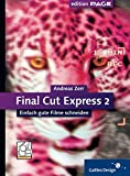 Image de Final Cut Express 2: Einfach gute Filme schneiden (Galileo Design)