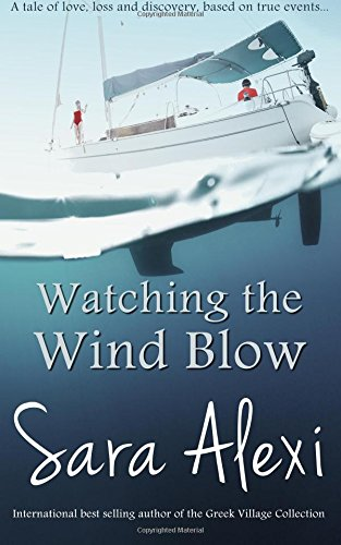 Watching the Wind Blow: Volume 9 (The Greek Village Collection)