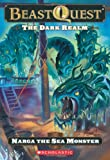 Beast Quest #15: The Dark Realm: Narga the Sea Monster