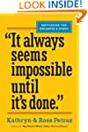"""It Always Seems Impossible Until It'..."