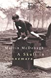 SKULL OF CONNEMARA (Methuen Modern Plays) (0413719707) by McDonagh, Martin